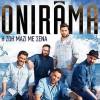 Onirama…«Η Ζωή Μαζί Με Σένα»